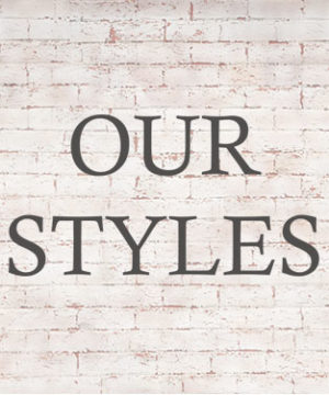 Our Styles